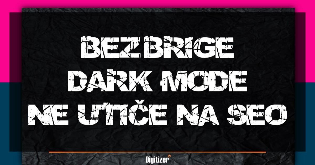 Dark Mode Ne Utiče Na SEO