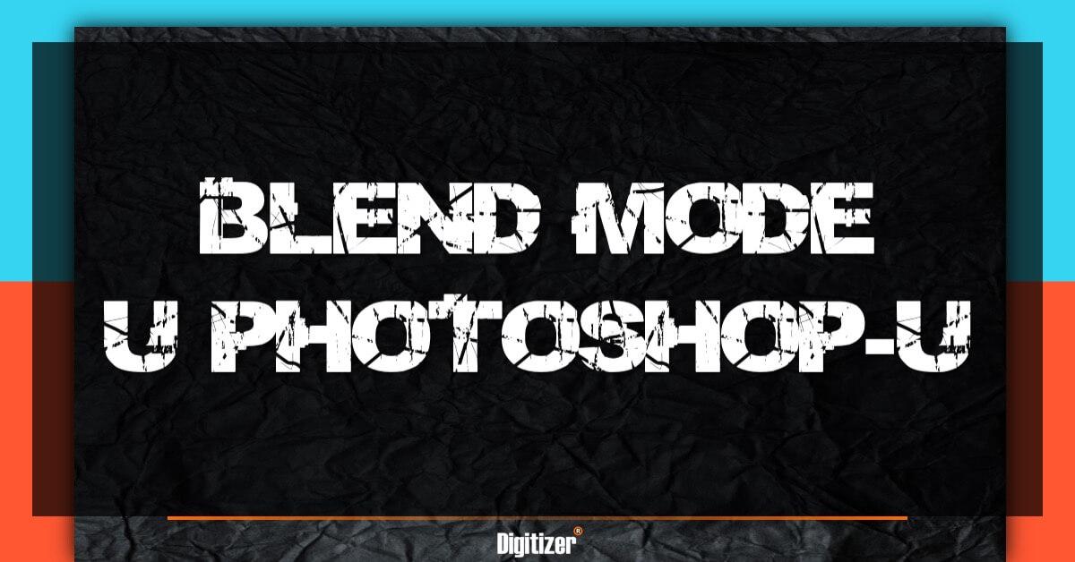 Blend Mode U Photoshopu-u