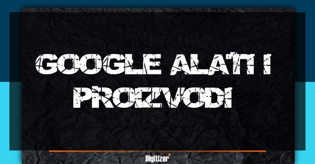 Naslovna Slika Za Tekst Koji Su Najpoznatiji Google Prozvodi I Alati
