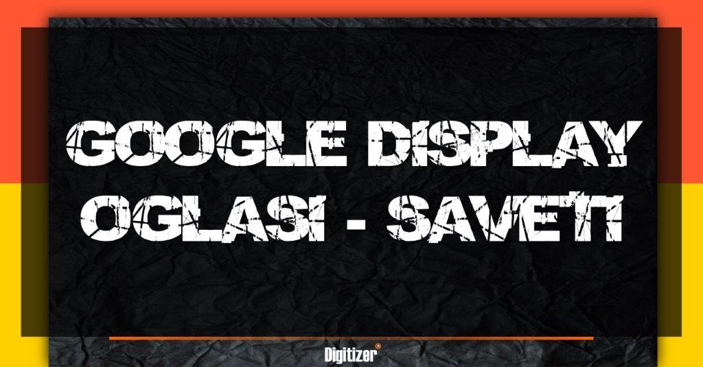 Naslovna Slika Za Tekst Važni Saveti Za Google Display Oglase