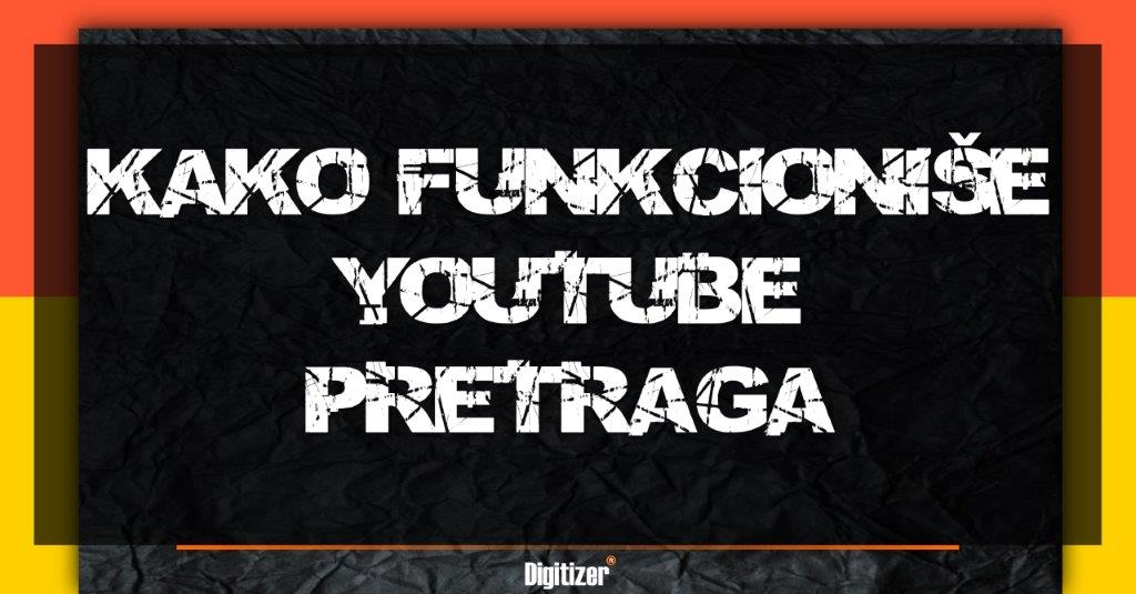 Naslovna Fotografija Za Tekst Kako Funkcioniše YouTube Pretraga