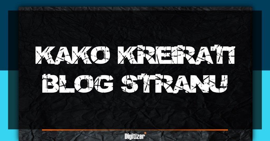 Naslovna Slika Za Tekst Kako Kreirati Blog Stranu
