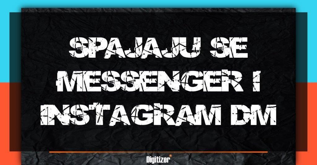 Naslovna Slika Za Tekst Spajaju Se Messenger I Instagram DM