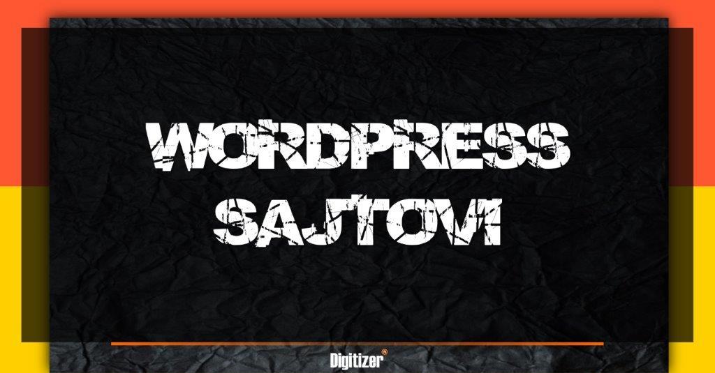 naslovna slika za blog tekst zašto su wordpress sajtovi najbolji izbor za sajt
