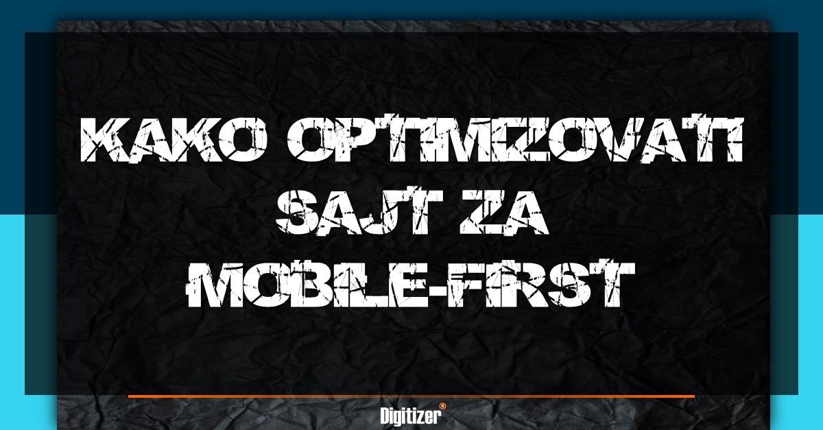 Kako optimizovati sajt za mobile-first