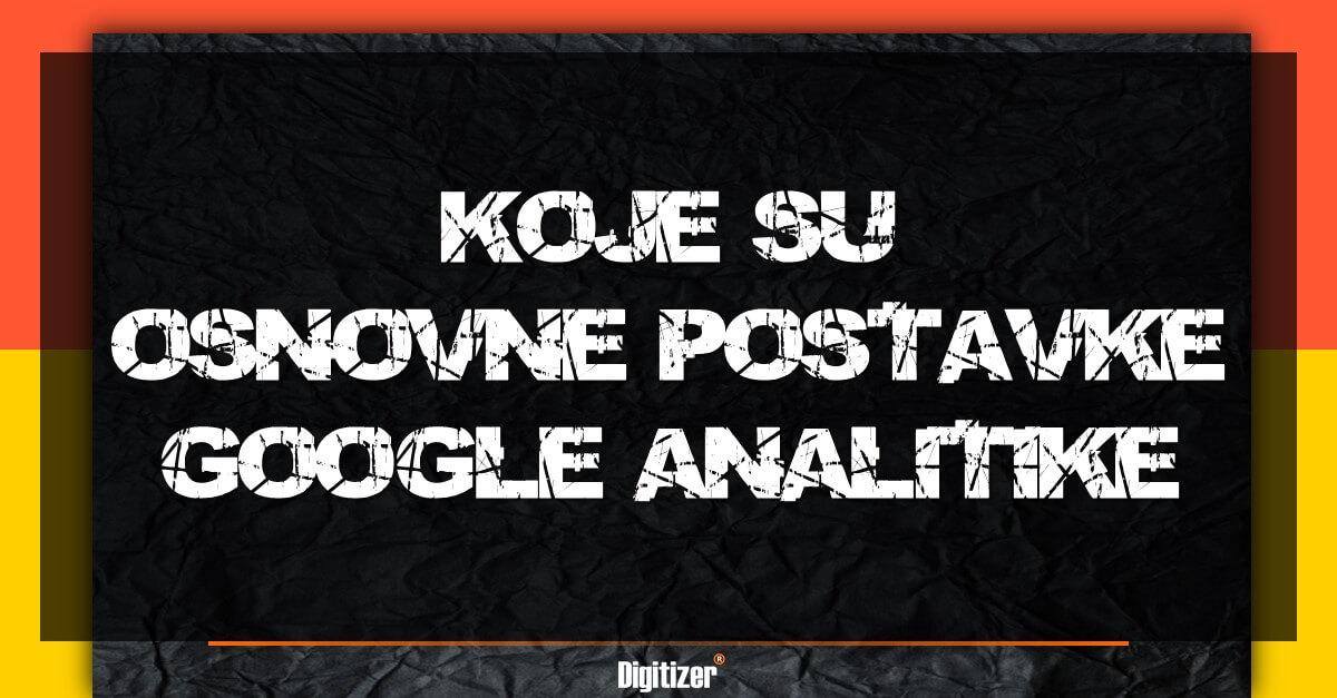 Osnovne Postavke Google Analitike