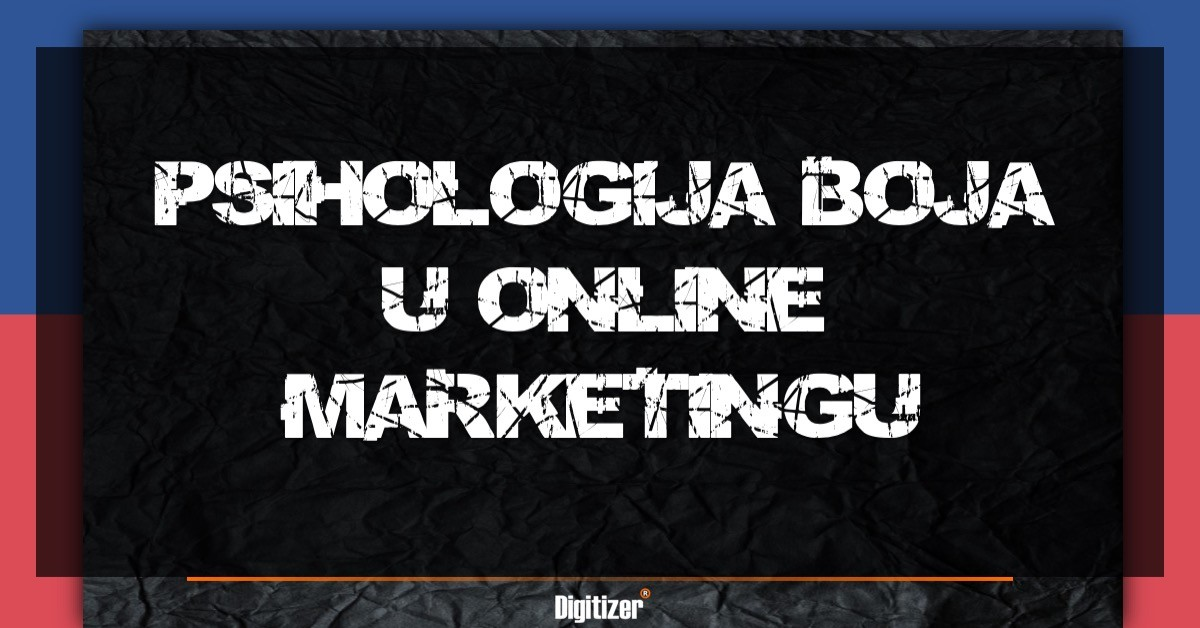 Kako Psihologija Boja Utiče Na Online Marketing