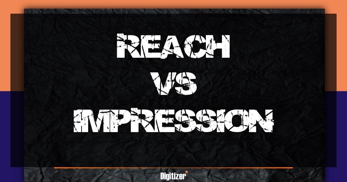 Reach I Impression Koja Je Razlika