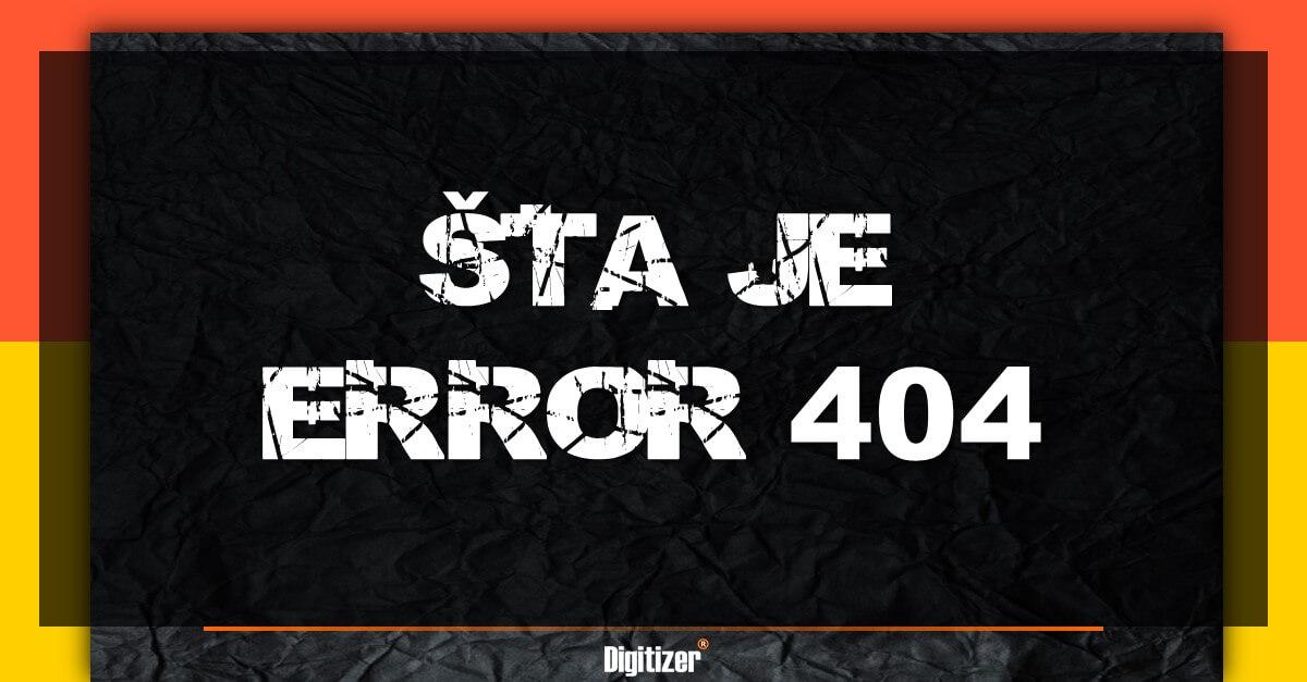 Šta Je Error 404