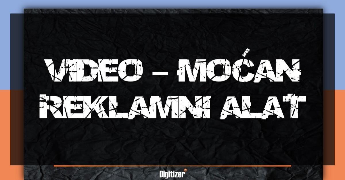 Video-mocan-reklamni-alat