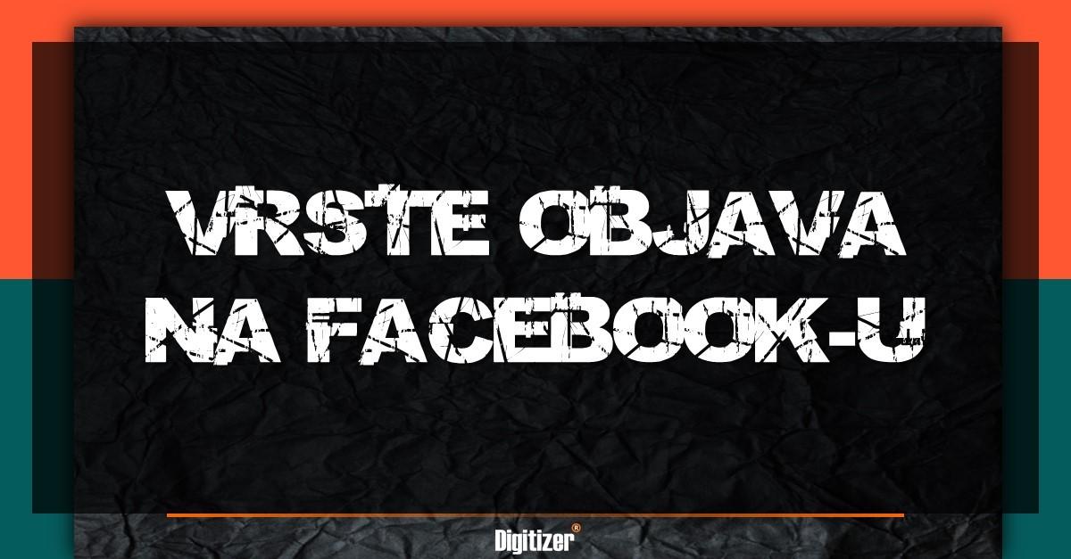 Vrste Objava Na Facebook-u